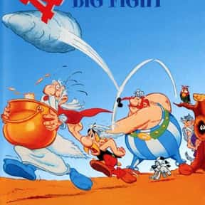 Asterix and the Big Fight is listed (or ranked) 23 on the list The Best Animated Films Ever