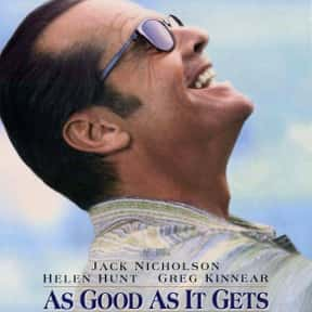 As Good as It Gets is listed (or ranked) 24 on the list The Best Inspirational Movies