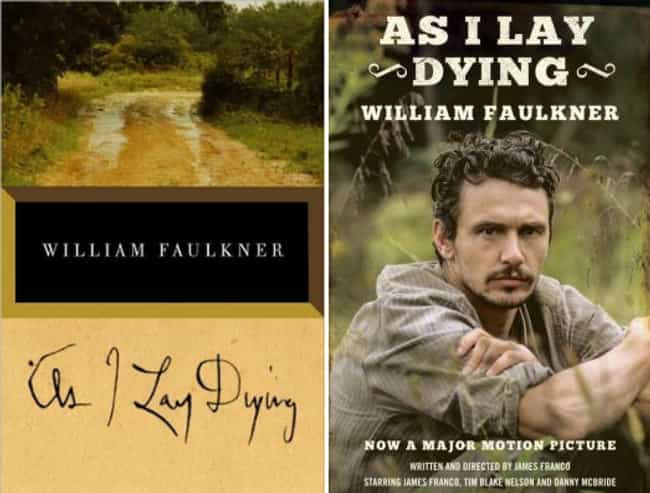 As I Lay Dying is listed (or ranked) 4 on the list Original Book Covers and the Movie Reissue Covers That Ruined Them