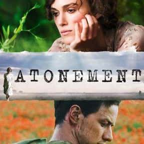 Atonement is listed (or ranked) 20 on the list The Most Utterly Depressing Movies Ever Made