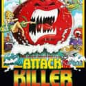 Attack of the Killer Tomatoes is listed (or ranked) 25 on the list The Best B Movies of All Time