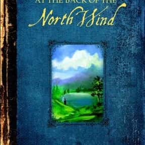 At the Back of the North Wind is listed (or ranked) 2 on the list The Best George MacDonald Books