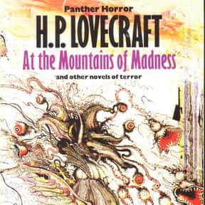 At the Mountains of Madness is listed (or ranked) 11 on the list 102 Books Recommended By Stephen King