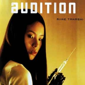 Audition is listed (or ranked) 1 on the list The Most Terrifying Asian Horror Movies On Shudder