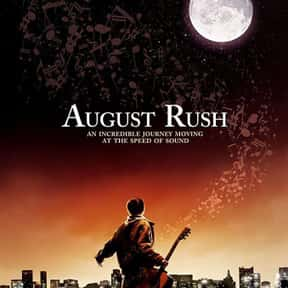 August Rush is listed (or ranked) 18 on the list The Best Movies About Singing