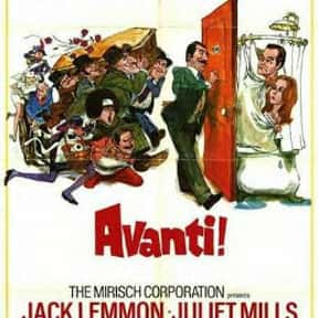 Avanti! is listed (or ranked) 19 on the list The Best '70s Romantic Comedies Ranked