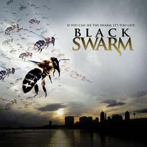 Black Swarm is listed (or ranked) 23 on the list The Best Horror Movies About Killer Insects