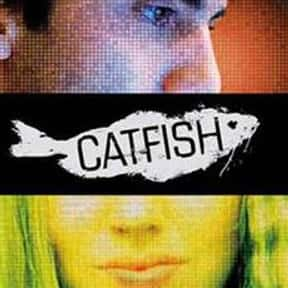 Catfish is listed (or ranked) 10 on the list The Most Overrated Movies of All Time