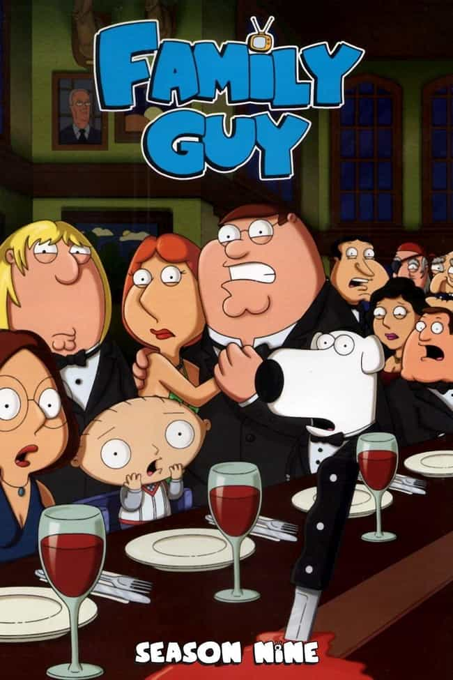 Family Guy - Season 9 is listed (or ranked) 4 on the list The Best Seasons of 'Family Guy'