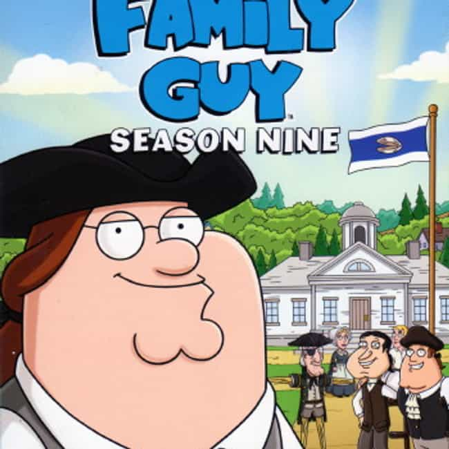 Family Guy - Season 9 is listed (or ranked) 4 on the list The Best Seasons of Family Guy