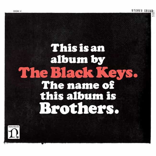 Brothers is listed (or ranked) 1 on the list The Best Black Keys Albums of All Time