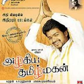 Azhagiya Tamil Magan is listed (or ranked) 19 on the list The Top 10 Tamil Films of 2000