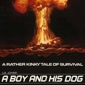 A Boy and His Dog is listed (or ranked) 24 on the list The Best '70s Sci-Fi Movies