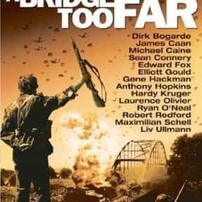 A Bridge Too Far is listed (or ranked) 18 on the list The 25+ Best Michael Caine Movies of All Time, Ranked