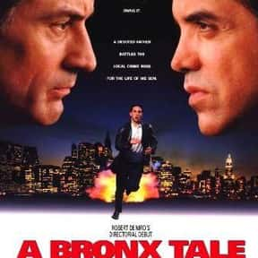 A Bronx Tale is listed (or ranked) 3 on the list The Best Gangster Movies of the 1990s