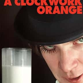 A Clockwork Orange is listed (or ranked) 15 on the list The Best Sci-Fi Movies Based on Books