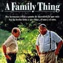 A Family Thing is listed (or ranked) 36 on the list The Best Robert Duvall Movies