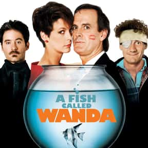 A Fish Called Wanda is listed (or ranked) 3 on the list The Best Intelligent Comedies Of All Time