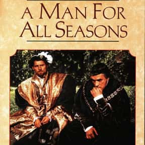 A Man for All Seasons is listed (or ranked) 13 on the list Premiere.com: The 14 Best(British) Monarch Movies