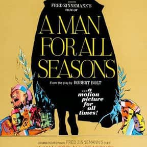 A Man for All Seasons is listed (or ranked) 24 on the list The Best Oscar-Nominated Movies of the 1960s