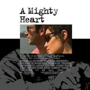 A Mighty Heart is listed (or ranked) 25 on the list The Very Best Angelina Jolie Movies