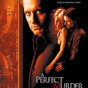 A Perfect Murder is listed (or ranked) 15 on the list The Best Movies About Infidelity