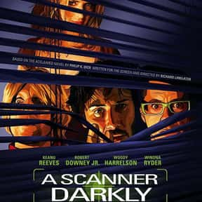 A Scanner Darkly is listed (or ranked) 23 on the list The Best Keanu Reeves Movies
