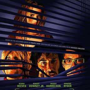 A Scanner Darkly is listed (or ranked) 20 on the list The Best Sci-Fi Movies Based on Books