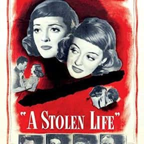 A Stolen Life is listed (or ranked) 21 on the list The Best Bette Davis Movies