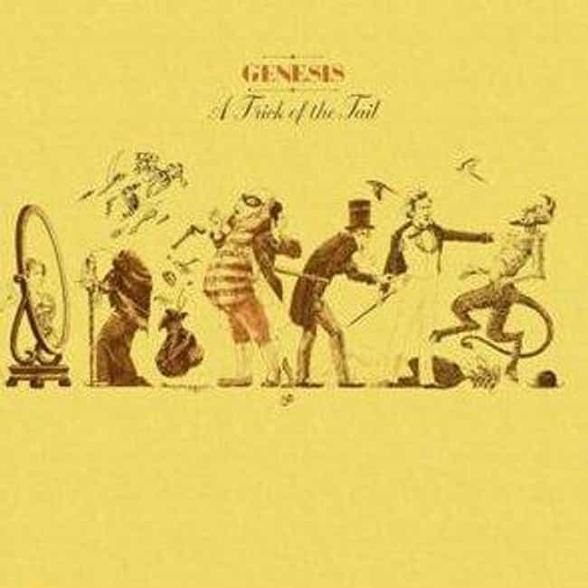 A Trick of the Tail is listed (or ranked) 4 on the list The Best Genesis Albums of All Time