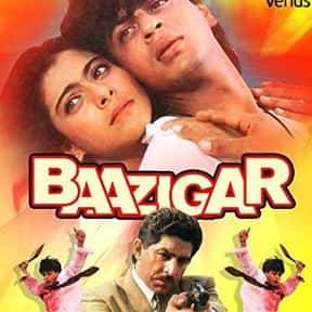 Baazigar is listed (or ranked) 9 on the list The Best Shah Rukh Khan Movies