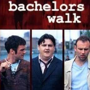 Bachelors Walk is listed (or ranked) 13 on the list The Best TV Shows Set In Ireland