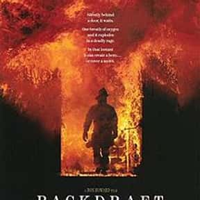 Backdraft is listed (or ranked) 5 on the list The Best Movies of 1991