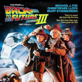 Back to the Future Part III is listed (or ranked) 8 on the list The Best Time Travel Movies