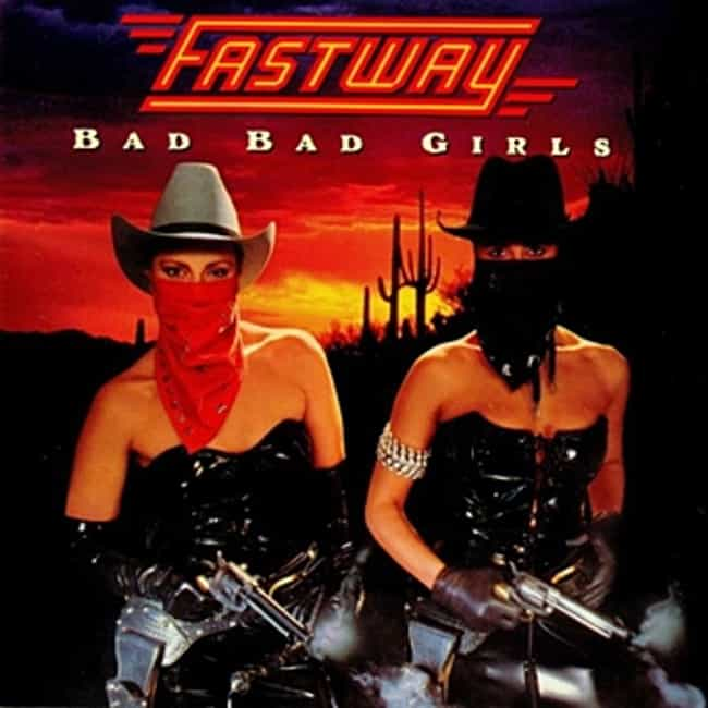 Bad Bad Girls is listed (or ranked) 4 on the list The Best Fastway Albums of All Time