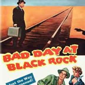 Bad Day at Black Rock is listed (or ranked) 25 on the list Filmsite's Greatest Films of the 50's