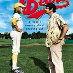 The Bad News Bears is listed (or ranked) 11 on the list The All-Time Best Baseball Films