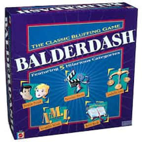 Balderdash is listed (or ranked) 25 on the list The Best Board Games for Parties