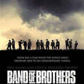 Band of Brothers is listed (or ranked) 20 on the list The Best Military Movies Ever Made