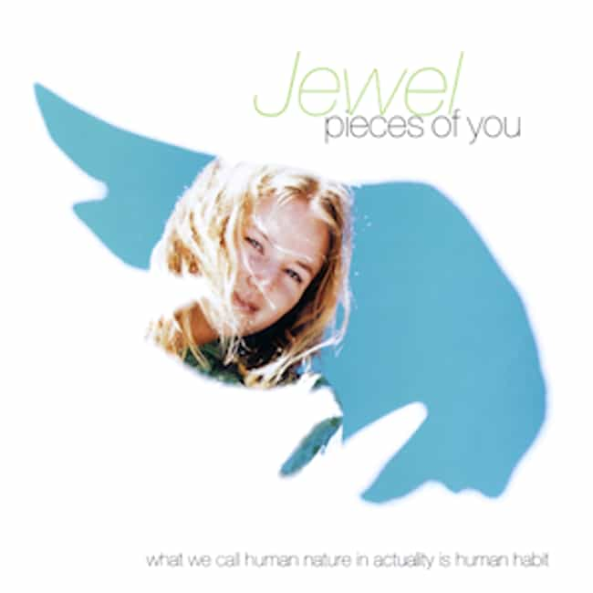 Pieces of You is listed (or ranked) 1 on the list The Best Jewel Albums of All Time