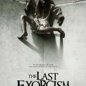 The Last Exorcism is listed (or ranked) 19 on the list The Best Demonic Possession Movies
