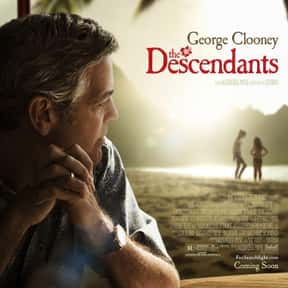 The Descendants is listed (or ranked) 5 on the list The Best George Clooney Movies