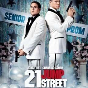21 Jump Street is listed (or ranked) 16 on the list The Funniest Movies About Drugs
