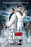 21 Jump Street is listed (or ranked) 8 on the list The Funniest Comedy Movies About High School