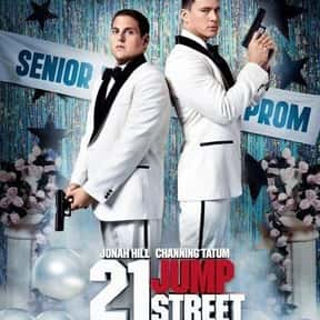 21 Jump Street is listed (or ranked) 11 on the list The Best Movies to Watch While Stoned