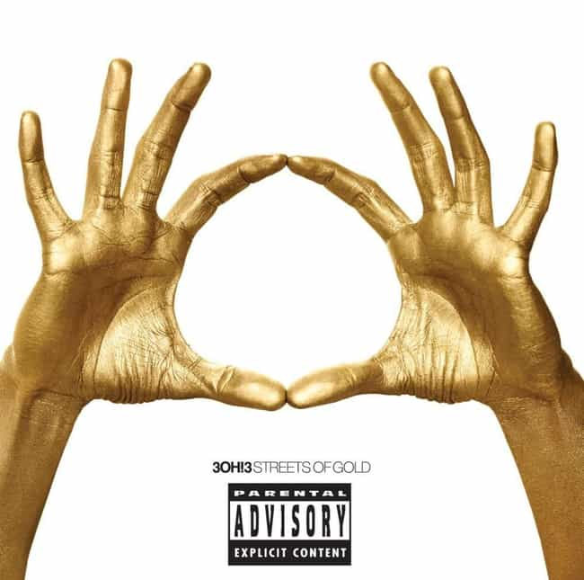 Streets of Gold is listed (or ranked) 2 on the list The Best 3OH!3 Albums, Ranked