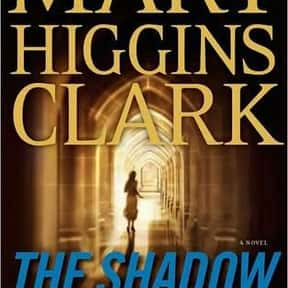 The Shadow of Your Smile is listed (or ranked) 21 on the list The Best Mary Higgins Clark Books