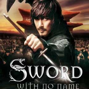 The Sword with No Name is listed (or ranked) 15 on the list The Best Korean Historical Movies Of All Time