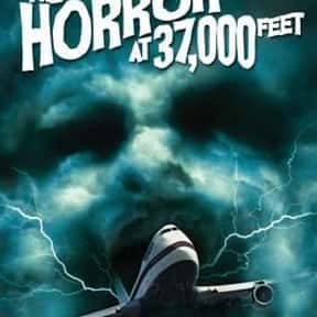 The Horror at 37,000 Feet is listed (or ranked) 12 on the list The Best Horror Movies About Airplanes