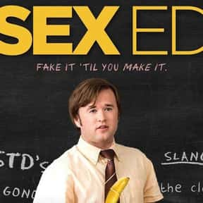 Sex Ed is listed (or ranked) 17 on the list The Funniest Movies About Teachers